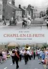 Chapel-en-le-Frith Through Time - Mike Smith
