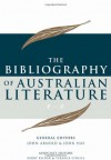 The Bibliography of Australian Literature: P-Z (The Bibliography of Australian Literature series) - John Arnold, John Hay