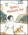 Having a Wonderful Time - Tom Pohrt
