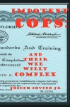 Impotent Cops: And Their Wee Willy Complex - Joseph Covino Jr.