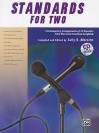 Standards for Two: Contemporary Arrangements of 10 Favorites from the Great American Songbook, Book & CD - Sally K. Albrecht
