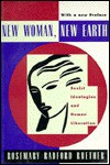 New Woman New Earth: Sexist Ideologies and Human Liberation - Rosemary Radford Ruether