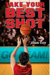 Take Your Best Shot (4 for 4) - John Coy