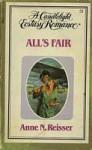 All's Fair (Candlelight Ecstasy, #51) - Anne N. Reisser