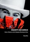 Insanity and Genius: Masks of Madness and the Mapping of Meaning and Value - Harry Eiss