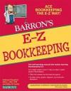 E-Z Bookkeeping (Barron's E-Z) - Kathleen Fitzpatrick, Wallace W. Kravitz