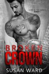 Broken Crown (Sand & Fog Series Book 1) - Susan Ward, Sara Eirew, Sara Eirew, Andrea McKay