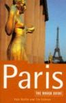 Paris: The Rough Guide - Kate Baillie, Tim Salmon, Ruth Blackmore