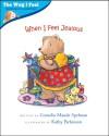 When I Feel Jealous (Way I Feel Books) - Cornelia Maude Spelman, Kathy Parkinson