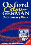 Oxford Colour German Dictionary Plus: German English, English German = Deutsch Englisch, Englisch Deutsch - Robin Sawers