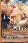 Just One Kiss (Hearts of the Outback) (Volume 1) - Susanne Bellamy
