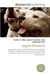 Ingrid Newkirk - Agnes F. Vandome, John McBrewster, Sam B Miller II