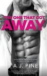 The One That Got Away - A J Pine