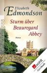 Sturm über Beauregard Abbey - Elizabeth Edmondson