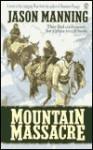 Mountain Massacre - Jason Manning