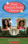 Get to Know Malia and Sasha Obama: The Real Stars of the White House - Grace Norwich