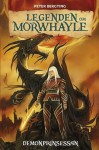 Demonprinsessan (Legenden om Morwhayle, #2) - Peter Bergting