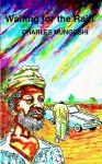 Waiting for the Rain - Charles Mungoshi