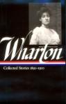 Edith Wharton: Vol 1. Collected Stories:1891-1910 - Edith Wharton, Maureen Howard