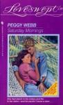 Saturday Mornings (Loveswept, No 439) - Peggy Webb