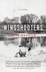 Wingshooters - Nina Revoyr