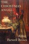 The Christmas Angel (Unabridged Start Publishing LLC) - Abbie Farwell Brown