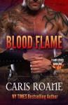 Blood Flame (The Flame Series) (Volume 1) - Caris Roane
