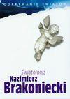 Światologia - Kazimierz Brakoniecki