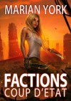 Factions: Coup d'Etat - Marian York
