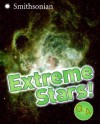 Extreme Stars! Q&A (Smithsonian Q & A (Children's Cloth)) - Sarah L. Thomson