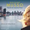Nacht im Central Park: 6 CDs - Guillaume Musso, Torben Kessler, Eliane Hagedorn, Bettina Runge