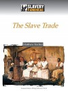 The Slave Trade - Matthew Kachur, Philip Schwarz