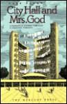 City Hall & Mrs. God - Cary Fagan