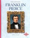 Franklin Pierce - Barbara A. Somervill