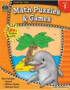 Math Puzzles & Games, Grade 1 [With 150+ Stickers] - Ina Massler Levin, Eric Migliaccio, Sarah Smith