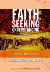 Treatise 4: God One and Triune (Faith Seeking Understanding) - Charles Belmonte