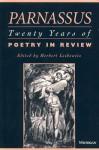 Parnassus: Twenty Years of Poetry in Review - Herbert Leibowitz