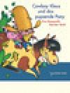Cowboy Klaus und das pupsende Pony - Karsten Teich