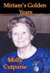 Miriam's Golden Years (Miriam's Life) - Molly Cutpurse