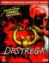 Destrega (Prima's Official Strategy Guide) - Greg Kramer