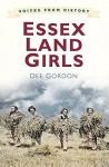 Voices for History: Essex Land Girls - Dee Gordon