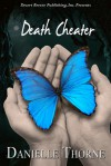 Death Cheater - Danielle Thorne