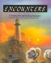 Encounters: 15 Stirring Tales and Exciting Encounters with Reading, Comprehension, Literature, and Writing Skills - Burton Goodman