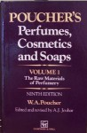 Poucher's Perfumes, Cosmetics and Soaps: The Raw Materials of Perfumery - W.A. Poucher, Routledge Chapman Hall, H. Butler