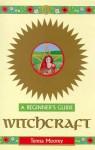 Witchcraft - Teresa Moorey