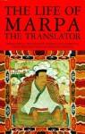The Life of Marpa the Translator: Seeing Accomplishes All - Chögyam Trungpa, Tsang N. Heruka