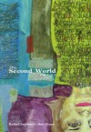 The Second World: Poems - Rafael Antonio C. San Diego, Joel M. Toledo