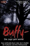 Buffy: Die Jagd Geht Weiter - Christian Lukas, Sascha Westphal