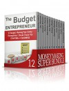 Money Making SUPER BUNDLE: Brilliant Strategies on How to Make Money and Become Debt Free for Absolute Beginners (Money Making, business books, budgeting for beginners) - Adrienne Leach, Jay Morrow, Elton Carr, Melvin Doyle, Eileen Blake, Samuel Bishop, Curt Snow, Colin Ross, Cristopher Gaines