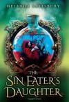The Sin Eater's Daughter Hardcover - February 24, 2015 - Melinda Salisbury